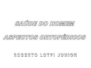 ROBERTO LOTFI JUNIOR