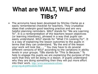 What are WALT, WILF and TIBs