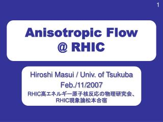 Anisotropic Flow @ RHIC