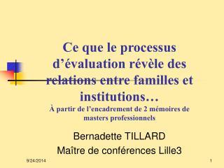 Bernadette TILLARD Maître de conférences Lille3