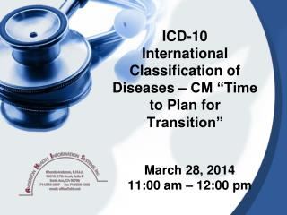 "ICD-10 International Classification of Diseases – CM ""Time to Plan for Transition"""