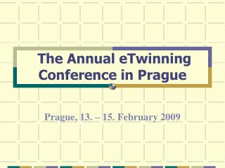 The Annual eTwinning Conference in Prague
