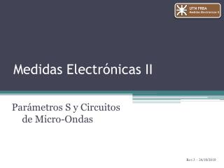 Medidas Electrónicas II