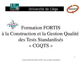 Formation FORTIS  à la Construction et la Gestion Qualité  des Tests Standardisés « CGQTS »