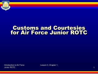 Customs and Courtesies for Air Force Junior ROTC