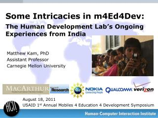 Some Intricacies in m4Ed4Dev: The Human Development Lab's Ongoing Experiences from India