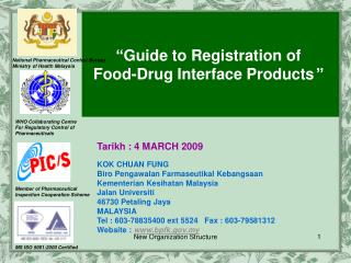""" Guide to  Registration  of  Food-Drug Interface Products """