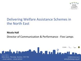 Delivering Welfare Assistance Schemes in the North East