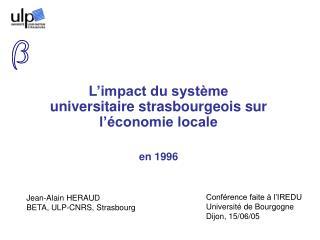 L'impact du système universitaire strasbourgeois sur l'économie locale en 1996