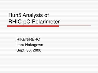 Run5 Analysis of  RHIC-pC Polarimeter