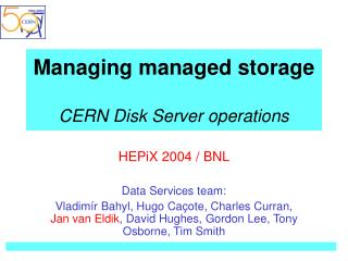 Managing managed storage CERN Disk Server operations