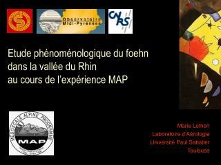 Etude phénoménologique du foehn dans la vallée du Rhin  au cours de l'expérience MAP
