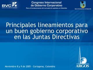 Principales lineamientos para un buen gobierno corporativo en las Juntas Directivas