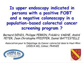 Association pour le Dépistage du Cancer colorectal dans le Haut-Rhin (ADECA 68), Colmar, FRANCE