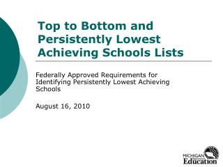 Top to Bottom and Persistently Lowest Achieving Schools Lists