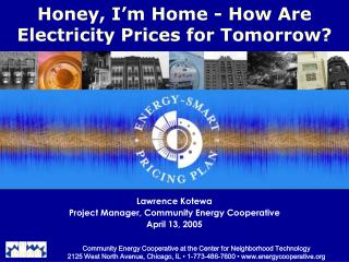 Honey, I'm Home - How Are Electricity Prices for Tomorrow?