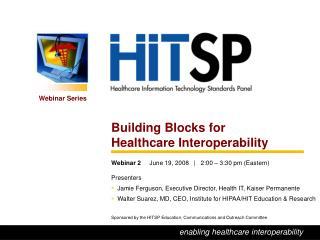 Building Blocks for  Healthcare Interoperability