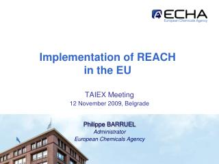 Implementation of REACH in the EU