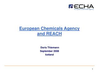 European Chemicals Agency and REACH