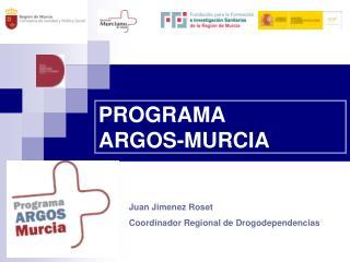 PROGRAMA  ARGOS-MURCIA