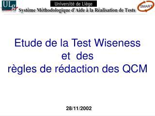 Etude de la Test Wiseness et  des règles de rédaction des QCM