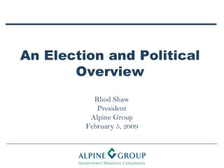 An Election and Political Overview