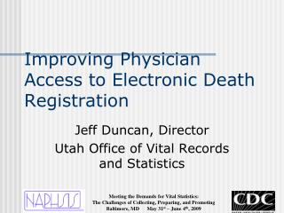 Improving Physician Access to Electronic Death Registration