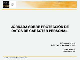 JORNADA SOBRE PROTECCIÓN DE DATOS DE CARÁCTER PERSONAL.