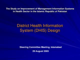 District Health Information System (DHIS) Design