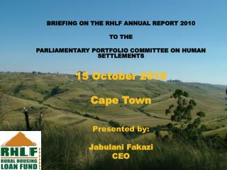Briefing by RHLF on Annual Report 2010