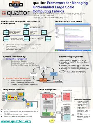quattor Framework for Managing Grid-enabled Large Scale Computing Fabrics