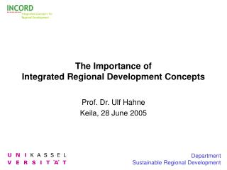 The Importance of  Integrated Regional Development Concepts