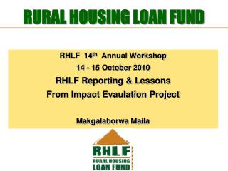 RURAL HOUSING LOAN FUND
