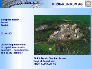 "European Health Forum Gastein 02.10.2003 ""Attracting investment of capital in accession"