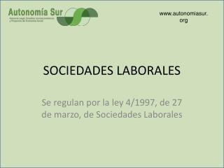 SOCIEDADES LABORALES