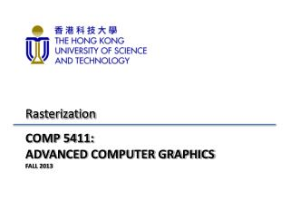 COMP 5411:  ADVANCED COMPUTER GRAPHICS FALL 2013