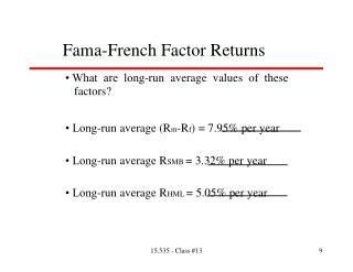 Fama-French Factor Returns  • What  are  long-run  average  values  of  these 		factors?