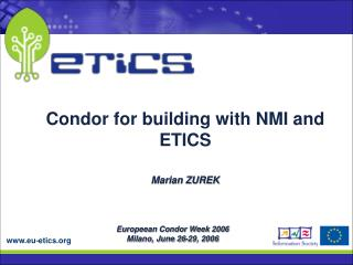 Europeean Condor Week 2006 Milano, June 26-29, 2006