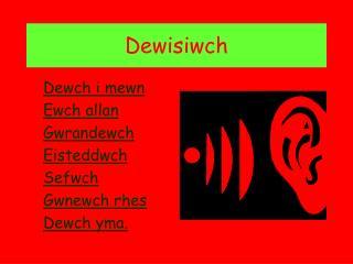 Dewisiwch
