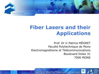 Fiber Lasers and their Applications