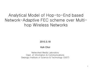 Analytical Model of Hop-to-End based Network-Adaptive FEC scheme over Multi-hop Wireless Networks