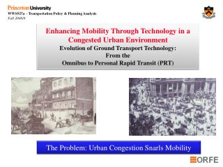 Enhancing Mobility Through Technology in a Congested Urban Environment