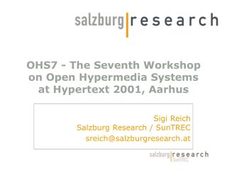 OHS7 - The Seventh Workshop on Open Hypermedia Systems at Hypertext 2001, Aarhus