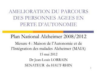 AMELIORATION DU PARCOURS DES PERSONNES AGEES EN PERTE D'AUTONOMIE