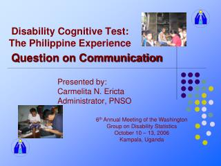 Disability Cognitive Test: The Philippine Experience