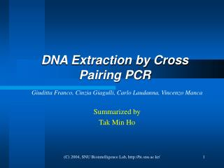 DNA Extraction by Cross Pairing PCR