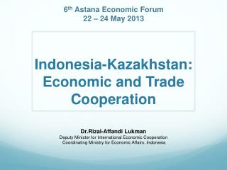 Indonesia-Kazakhstan: Economic and Trade Cooperation