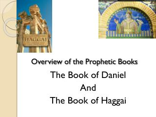 Overview of the Prophetic Books