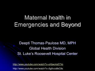Maternal health in Emergencies and Beyond