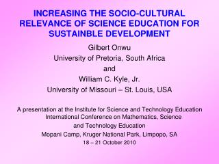 INCREASING THE SOCIO-CULTURAL RELEVANCE OF SCIENCE EDUCATION FOR SUSTAINBLE DEVELOPMENT